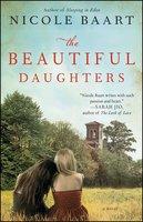 The Beautiful Daughters - Nicole Baart