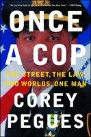 Once a Cop - Corey Pegues