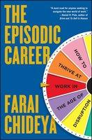 The Episodic Career - Farai Chideya