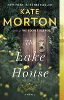The Lake House - Kate Morton