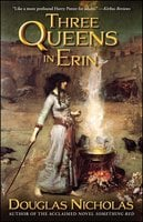 Three Queens in Erin - Douglas Nicholas