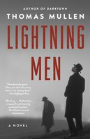 Lightning Men - Thomas Mullen