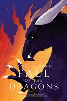 Fall of the Dragons: The Dragon's Apprentice - James A. Owen