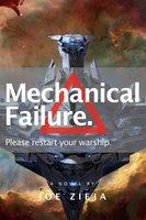Mechanical Failure - Joe Zieja