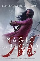 Magic of Blood and Sea: The Assassin's Curse - Cassandra Rose Clarke
