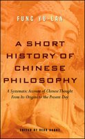 A Short History of Chinese Philosophy - Yu-lan Fung