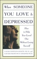 When Someone You Love is Depressed - Xavier Amador, Laura Rosen