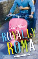 Royally Roma - Teri Wilson