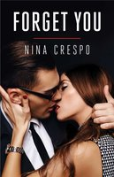 Forget You - Nina Crespo
