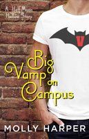 Big Vamp on Campus - Molly Harper