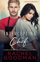 Intercepting the Chef - Rachel Goodman