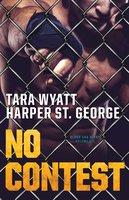 No Contest - Tara Wyatt,Harper St. George