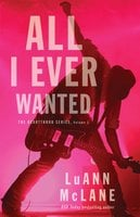 All I Ever Wanted - LuAnn McLane