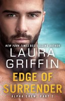 Edge of Surrender - Laura Griffin