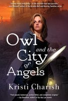 Owl and the City of Angels - Kristi Charish