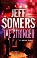 The Stringer - Jeff Somers