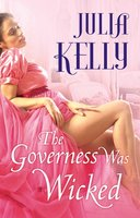 The Governess Was Wicked - Julia Kelly