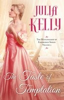 The Taste of Temptation - Julia Kelly