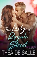 The Lady of Royale Street - Thea de Salle