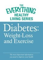 Diabete: Weight Loss and Exercise - Adams Media