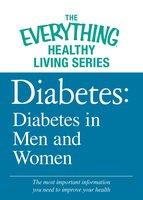 Diabetes: Diabetes in Men and Women - Adams Media