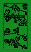 Envy: A Dictionary for the Jealous - Adams Media