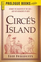 Circe's Island - Eden Phillpotts