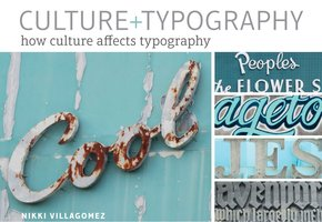 Culture+Typography: How Culture Affects Typography - Nikki Villagomez