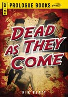 Dead As They Come