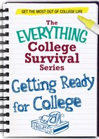 Getting Ready for College - Adams Media