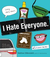 I Hate Everyone - Matthew DiBenedetti