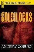 Goldilocks - Andrew Coburn