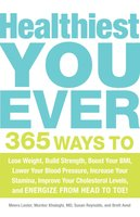 Healthiest You Ever - Meera Lester, Susan Reynolds, Murdoc Khaleghi, Brett Aved