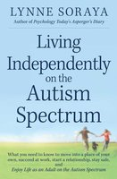 Living Independently on the Autism Spectrum - Lynne Soraya