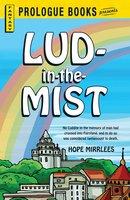 Lud-in-the-Mist - Hope Mirrlees