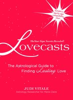 Lovecasts: The Astrological Guide to Finding Lasting Love - Judi Vitale