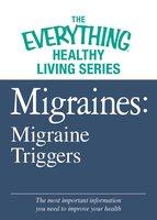 Migraines: Migraine Triggers - Adams Media