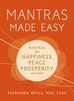 Mantras Made Easy - Sherianna Boyle