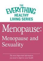 Menopause: Menopause and Sexuality - Adams Media