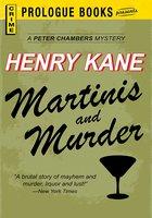 Martinis and Murder - Henry Kane