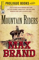 Mountain Riders - Max Brand®