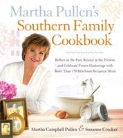 Martha Pullen's Southern Family Cookbook - Martha Campbell Pullen, Suzanne Crocker