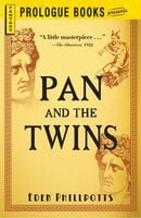 Pan and the Twins - Eden Phillpotts
