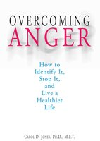 Overcoming Anger - Carol D Jones