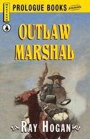 Outlaw Marshal - Ray Hogan