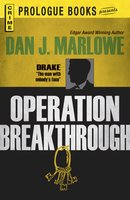 Operation Breakthrough - Dan J Marlowe