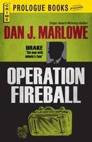 Operation Fireball - Dan J Marlowe