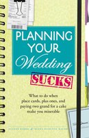 Planning Your Wedding Sucks - Joanne Kimes