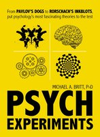 Psych Experiments - Michael A Britt