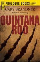 Quintana Roo - Gary Brandner